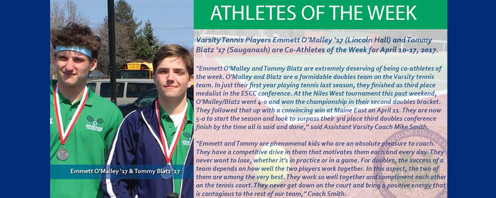 Emmett O'Malley '17 & Tommy Blatz '17 are the Co-Athletes of the Week (April 10-17, 2017)